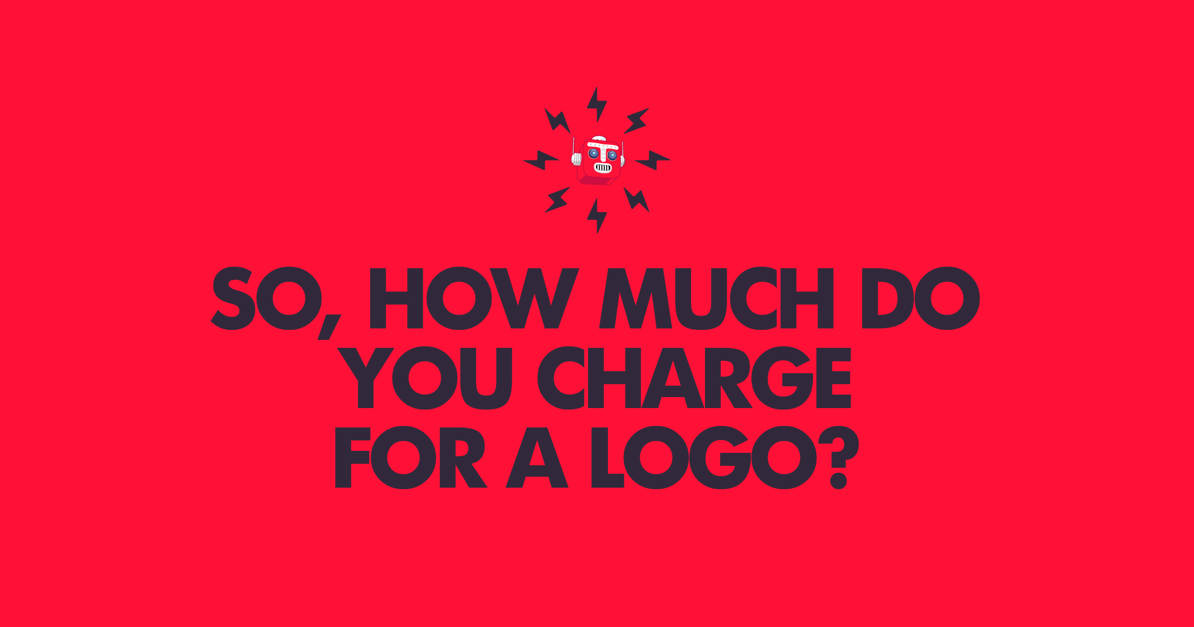 How much do you charge for a logo?